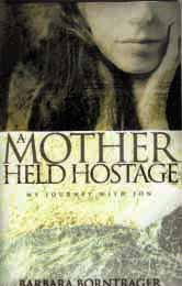 A Mother Held Hostage