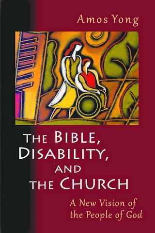 Book cover of The Bible, Disabillity and the Church